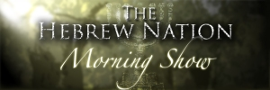 BFB150206 The Hebrew Nation Morning Show