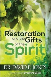 BFB160717 Jones - Restoration and Gifts of the Spirit
